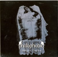 Photophobia — Humana Fragilitas (2010)  Lossless