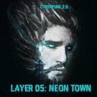 VA-Cyberpunk 2.0 : Layer 05 - NEON TOWN