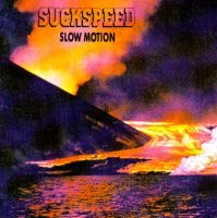 Suckspeed-Slow Motion