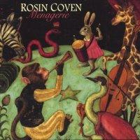 Rosin Coven-Menagerie