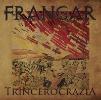 Frangar — Trincerocrazia (2015)