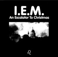 I.E.M.-An Escalator To Christmas
