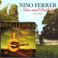Nino Ferrer-Nino And Radiah Et Le Sud 1974 / Suite En Oeuf 1975
