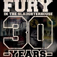 Fury In The Slaughterhouse-30 - The Ultimate Best of Collection