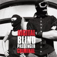 Blind Passenger-Digital Criminal