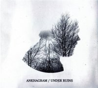 Ankhagram — Under Ruins (Re-Issue 2015) (2008)  Lossless