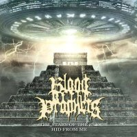 Blood Of The Prophets-The Stars Of The Sky Hid From Me