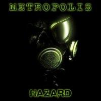 Metropolis-Hazard