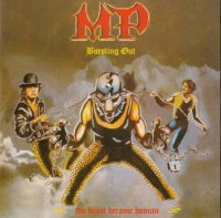 MP - Bursting Out - The Beast Became Human - Get It Now (1986+1987) (2006)
