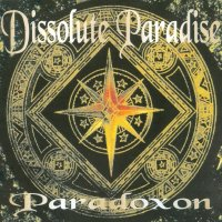 Dissolute Paradise-Paradoxon