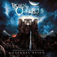Born Of Osiris-The Eternal Reign