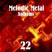 VA-Melodic Metal Anthems 22