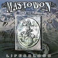Mastodon-Lifesblood