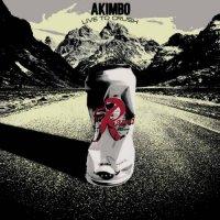 Akimbo-Live To Crush