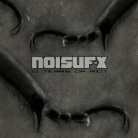 Noisuf-X-10 Years Of Riot (Limited Edition)