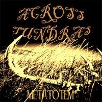 Across Tundras — Metatotem (2011)