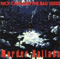 Nick Cave and The Bad Seeds-Murder Ballads