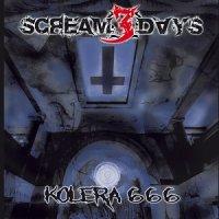 Scream 3 Days-Kolera 666