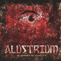 Alustrium — An Absence Of Clarity (2011)