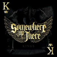 Somewhere Up There-Kings