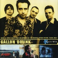 Gallon Drunk-Black Milk [Original Soundtrack]