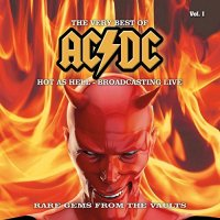 AC/DC-The Very Best Of - Hot as Hell - Broadcasting Live, Vol. 1