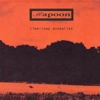 Rapoon-Time-Loop Anomalies
