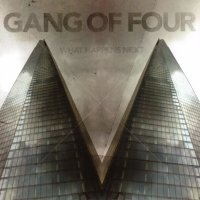 Gang Of Four-What Happens Next