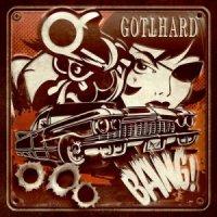 Gotthard-Bang!