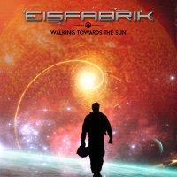 Eisfabrik-Walking Towards The Sun