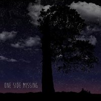One Side Missing — One Side Missing (2017)