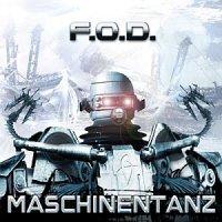 F.O.D.-Maschinentanz