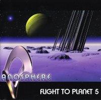 Anosphere-Flight To Planet 5