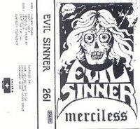 Evil Sinner — Merciless (1987)