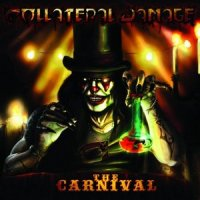 Collateral Damage — The Carnival (2013)