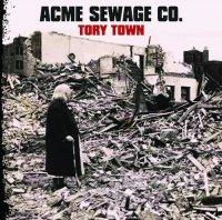 Acme Sewage Co.-Tory Town
