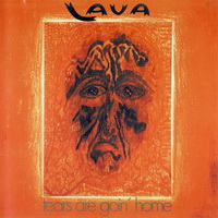 Lava — Tears Are Goin' Home (1973)