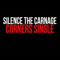 Silence The Carnage-Corners