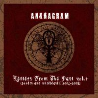 Ankhagram — Letters From The Past vol.1 (Compilation) (2008)