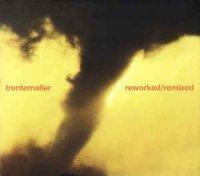 Trentemoller-Reworked & Remixed