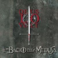 Il Bacio Della Medusa-Deus Lo Vult