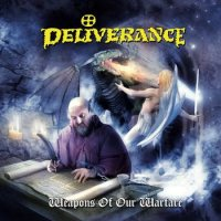 Deliverance-Weapons Of Our Warfare (Remastered 2008)