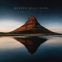 Heaven Shall Burn-Wanderer (Deluxe Edition)