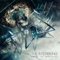 The Interbeing — Among the Amorphous (2017)