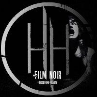 Hellbound Hearts-Film Noir
