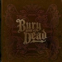 Bury Your Dead — Beauty And The Breakdown (2006)
