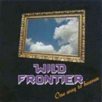 Wild Frontier-One Way To Heaven
