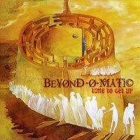 Beyond-O-Matic-Time to Get Up