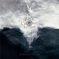 Black Crown Initiate-The Wreckage Of Stars