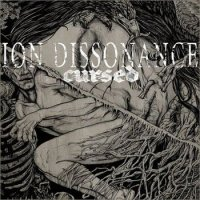 Ion Dissonance-Cursed